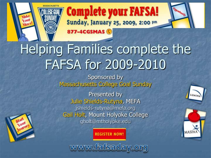 Helping families complete the fafsa for 2009 2010