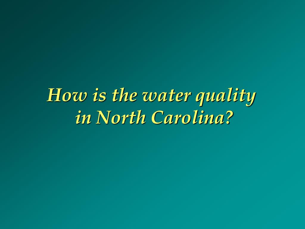How is the water quality