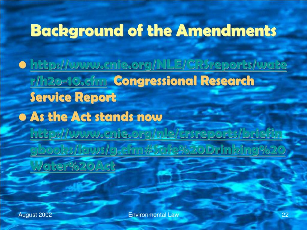 Background of the Amendments