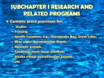 subchapter i research and related programs