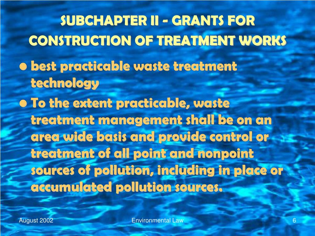 SUBCHAPTER II - GRANTS FOR CONSTRUCTION OF TREATMENT WORKS