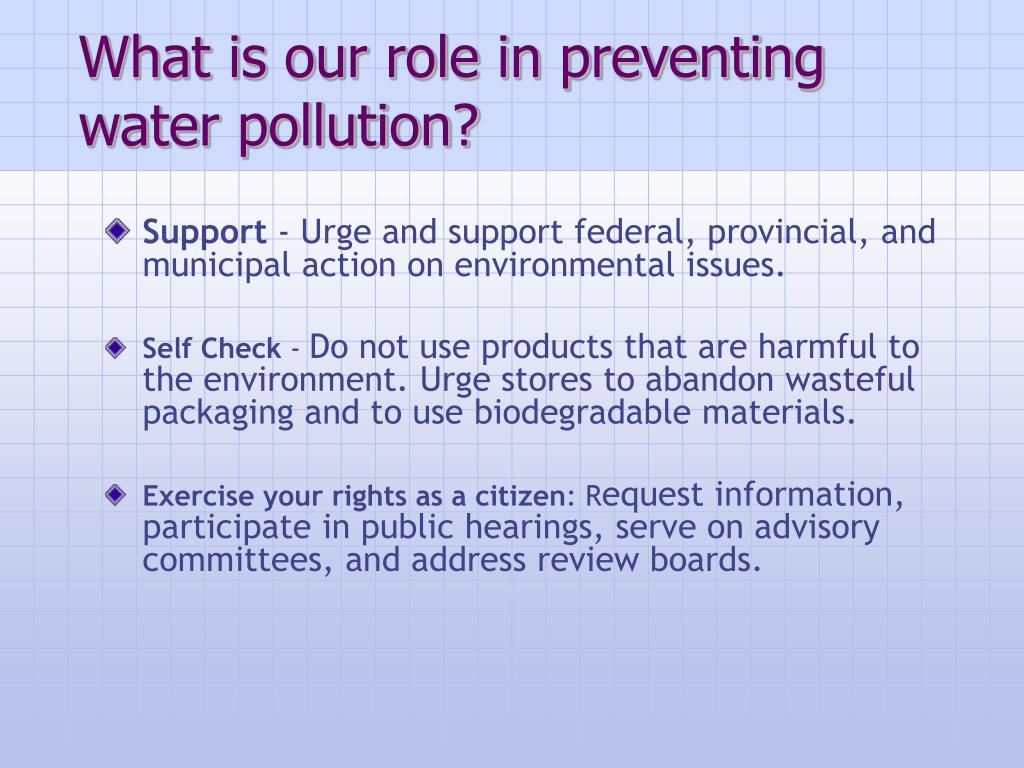 What is our role in preventing water pollution?