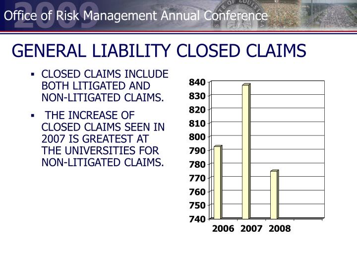 GENERAL LIABILITY CLOSED CLAIMS