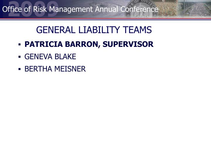 GENERAL LIABILITY TEAMS