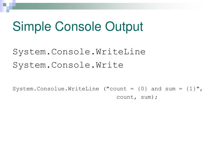 Simple Console Output