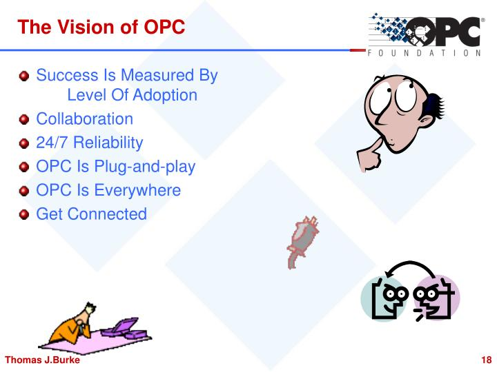 The Vision of OPC