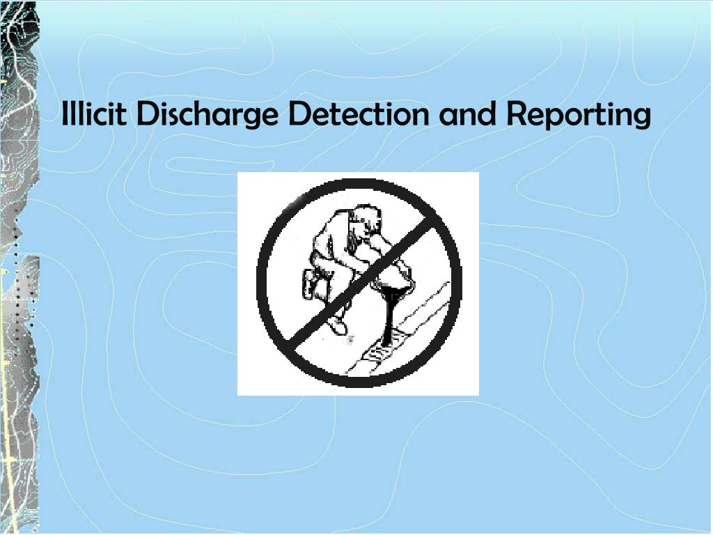 Illicit Discharge Detection and Reporting