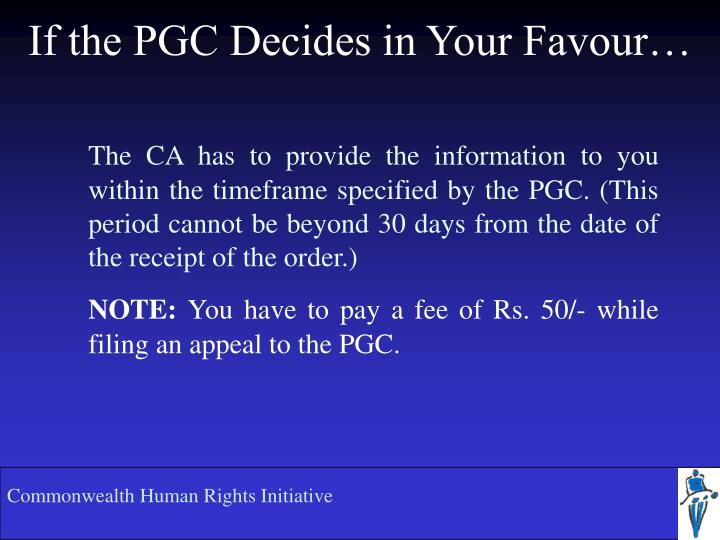 If the PGC Decides in Your Favour…