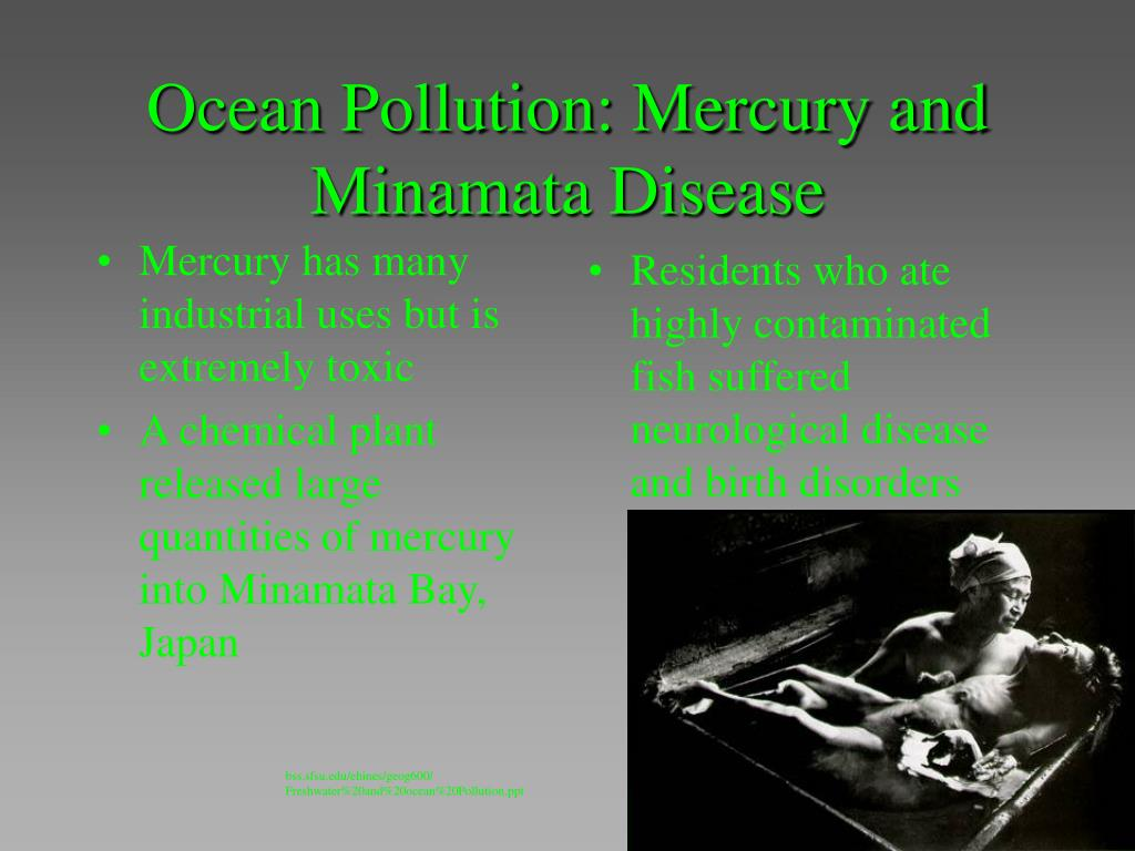Mercury has many industrial uses but is extremely toxic