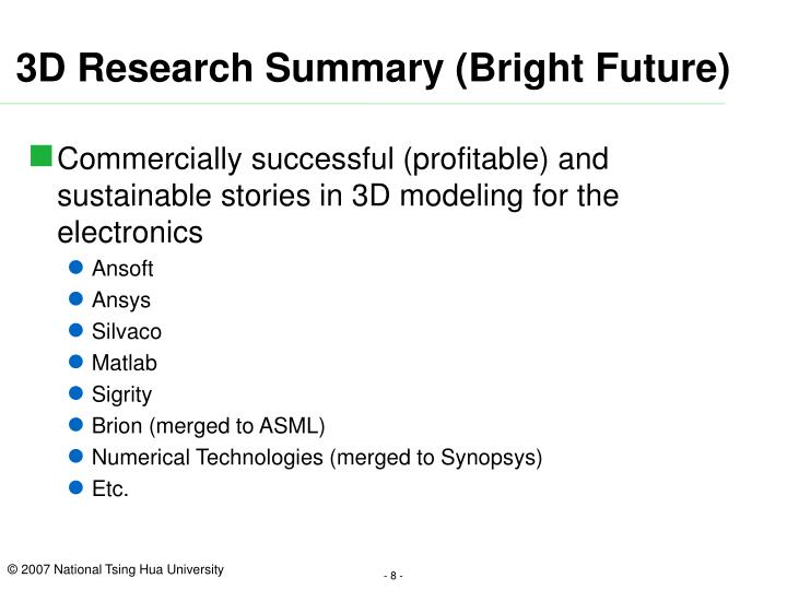 3D Research Summary (Bright Future)