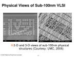 physical views of sub 100nm vlsi