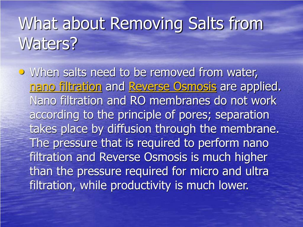 What about Removing Salts from Waters?