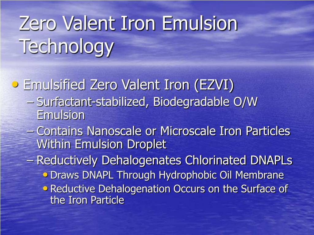 Zero Valent Iron Emulsion Technology