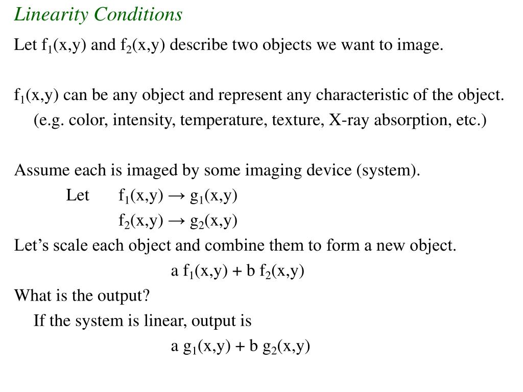 Linearity Conditions