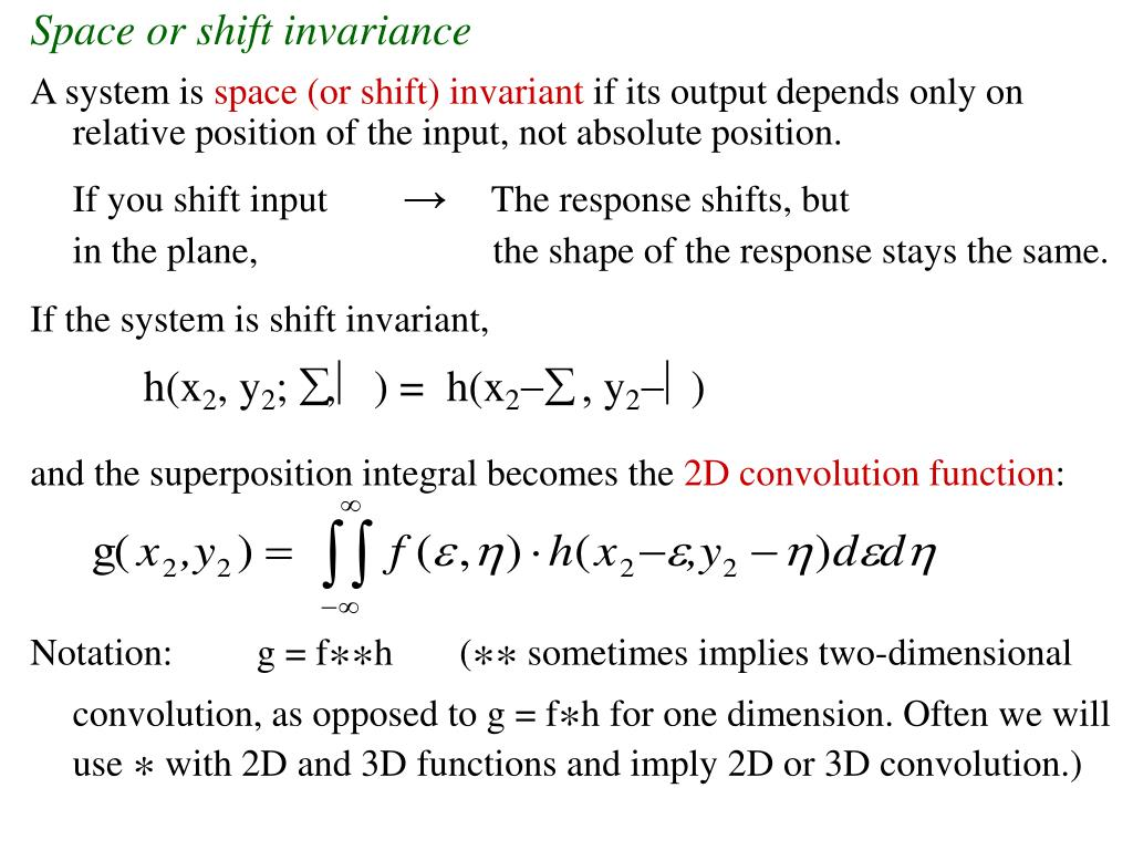 Space or shift invariance