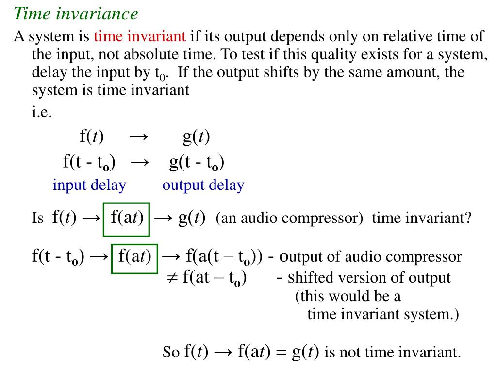 Time invariance