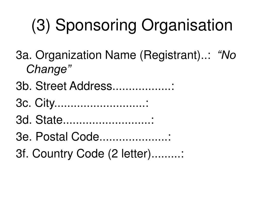 (3) Sponsoring Organisation