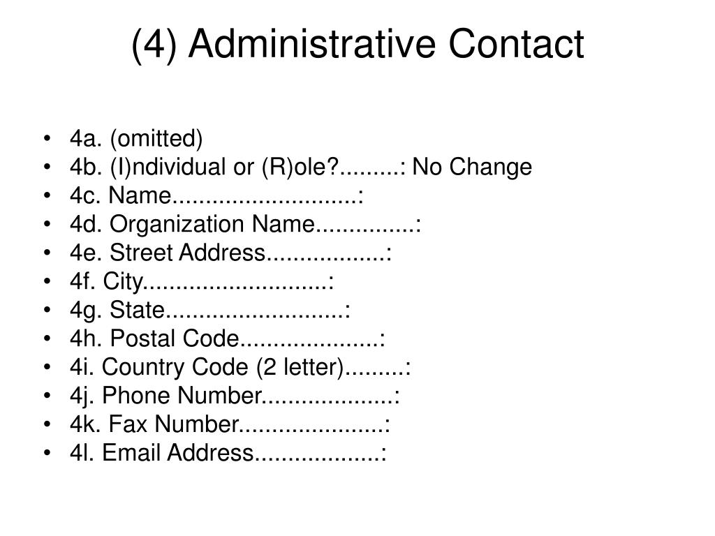(4) Administrative Contact