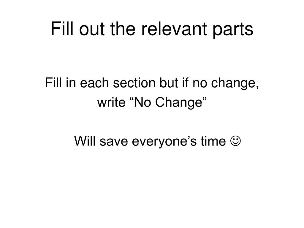 Fill out the relevant parts