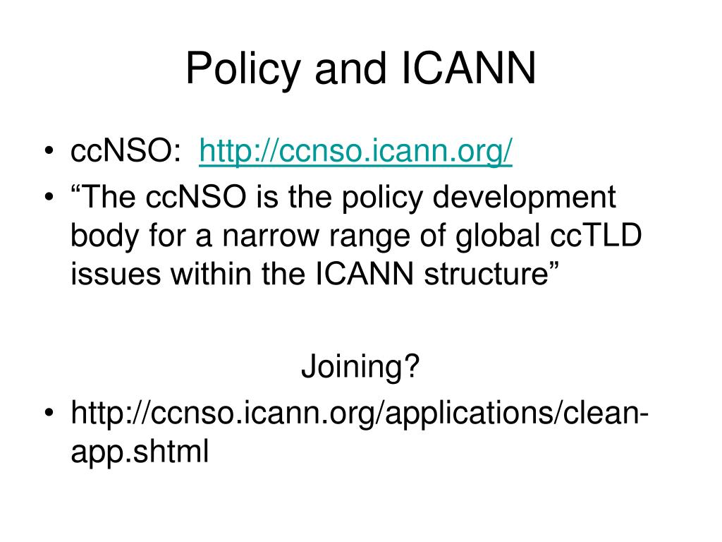 Policy and ICANN