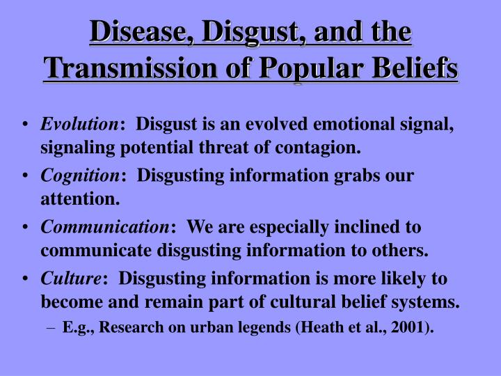 Disease, Disgust, and the Transmission of Popular Beliefs