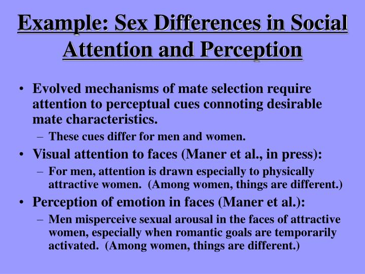 Example: Sex Differences in Social Attention and Perception