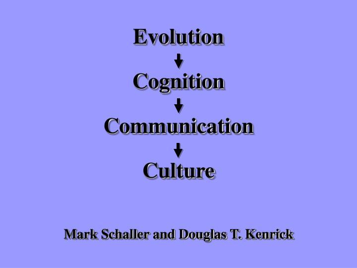 Mark Schaller and Douglas T. Kenrick