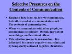 selective pressures on the contents of communication