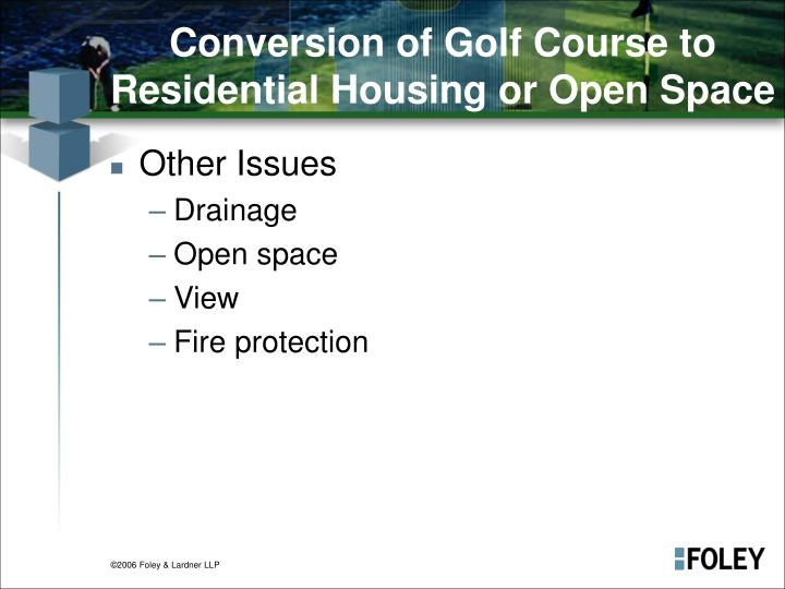 Conversion of Golf Course to Residential Housing or Open Space