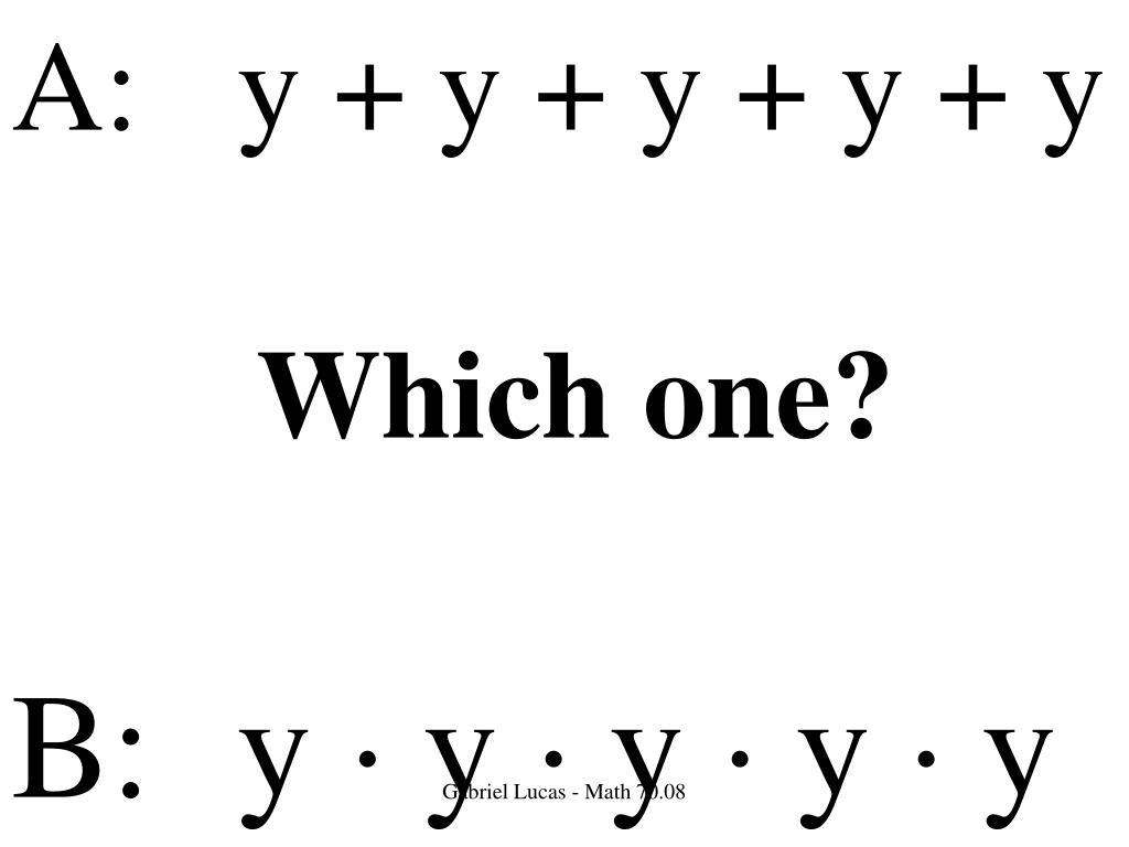 A:y + y + y + y + y