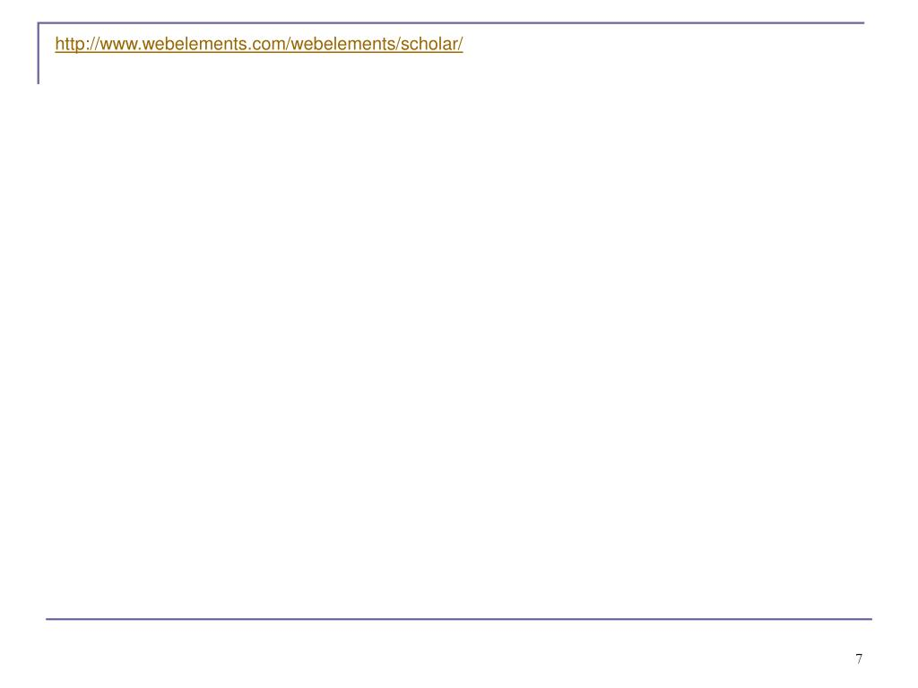 http://www.webelements.com/webelements/scholar/