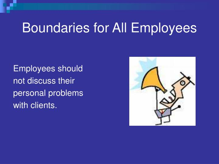 Boundaries for All Employees