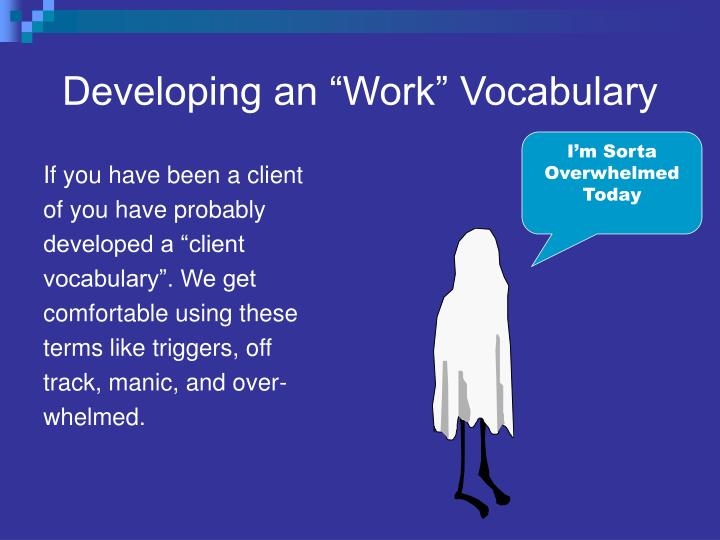 "Developing an ""Work"" Vocabulary"