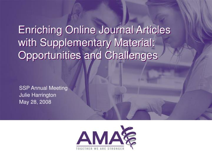 Enriching online journal articles with supplementary material opportunities and challenges