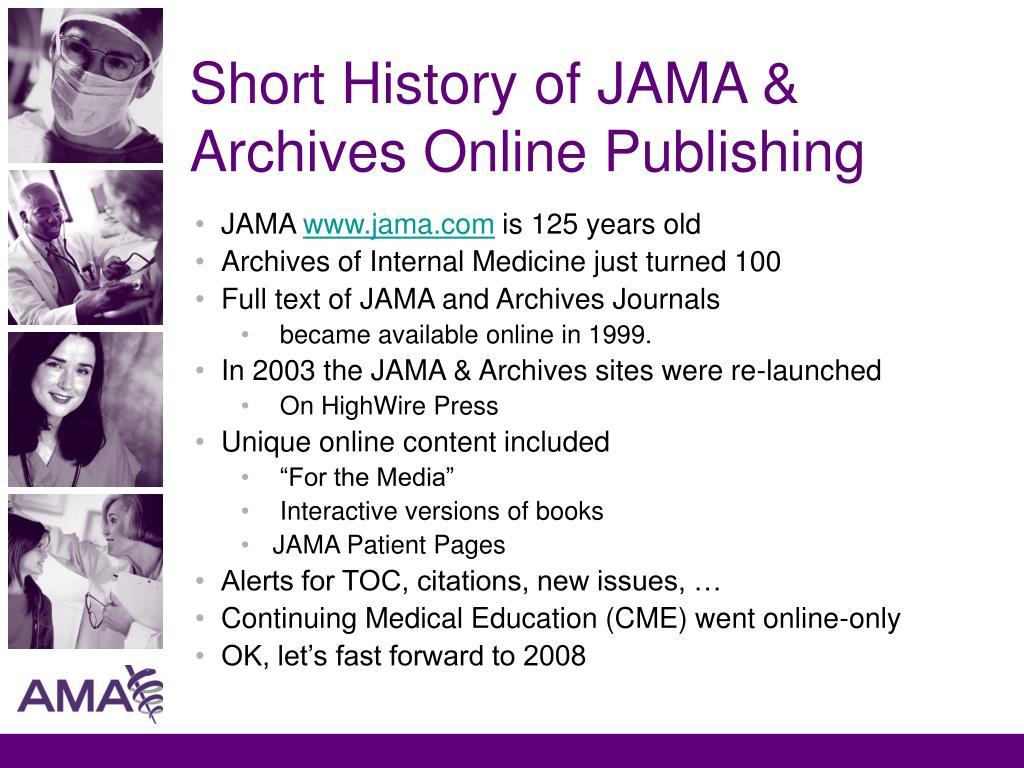Short History of JAMA & Archives Online Publishing