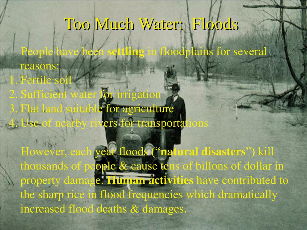 Too Much Water:  Floods