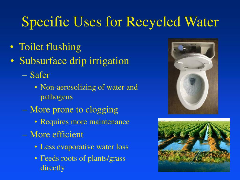 Specific Uses for Recycled Water