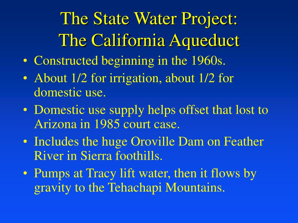 The State Water Project: