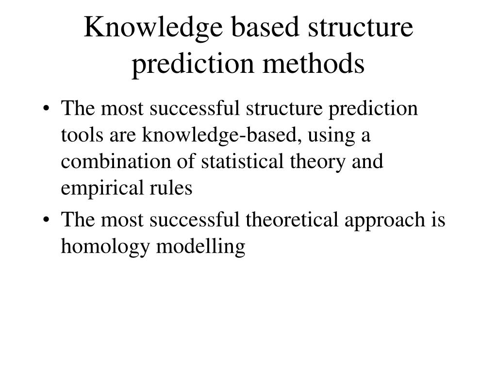Knowledge based structure prediction methods