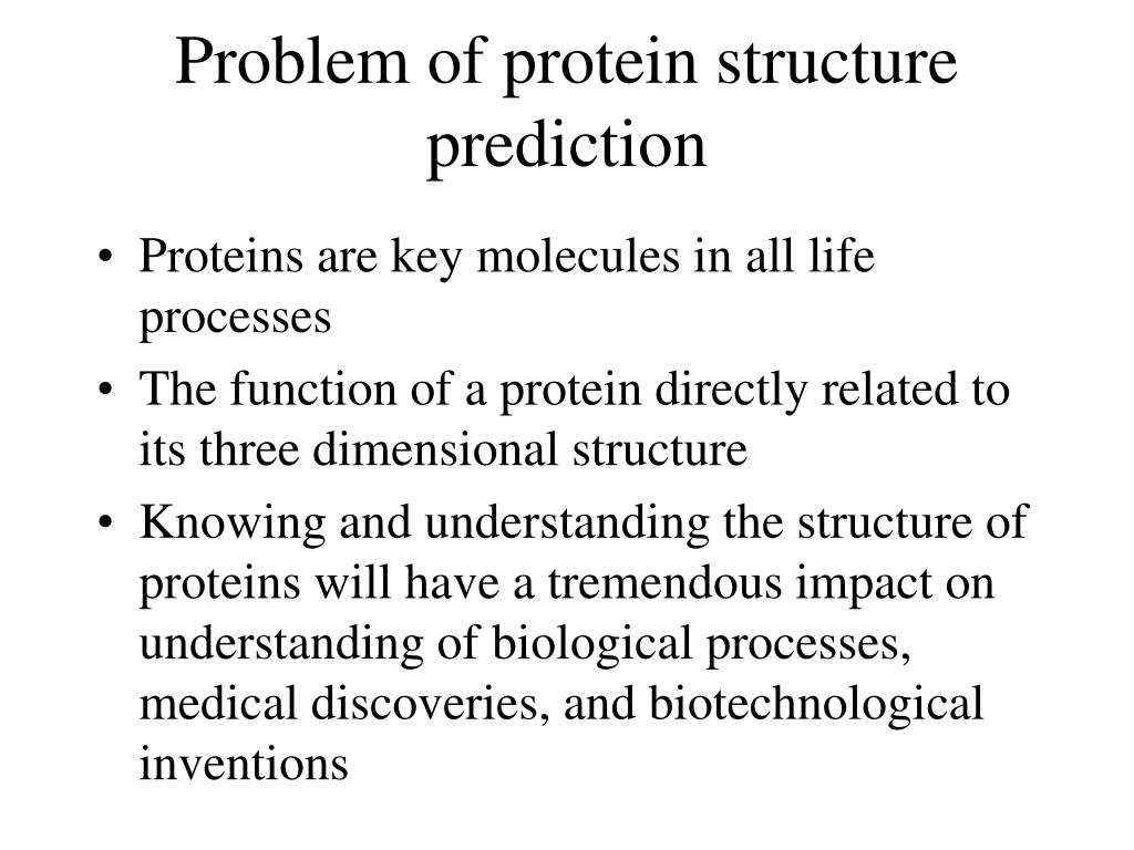 Problem of protein structure prediction