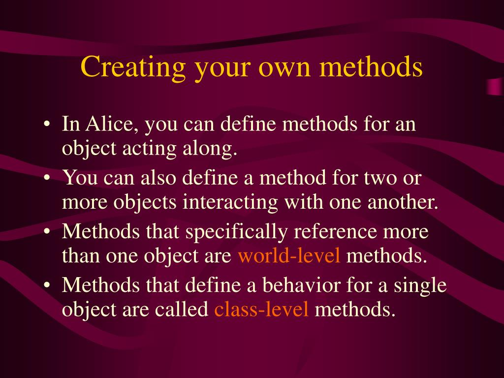Creating your own methods