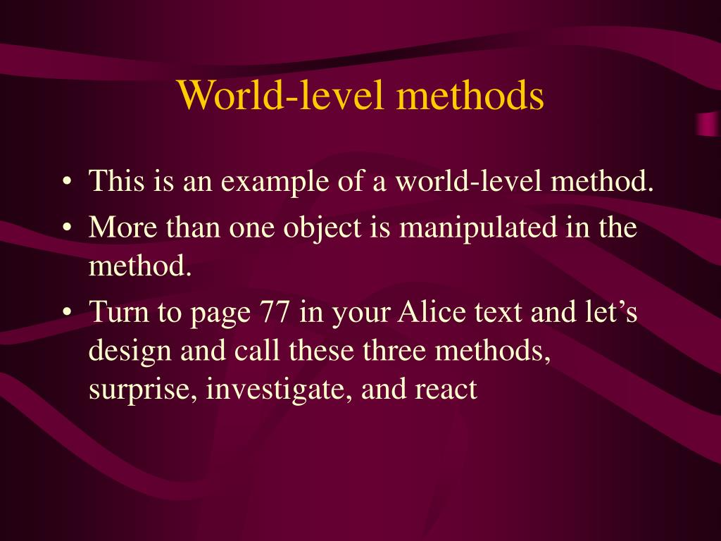 World-level methods