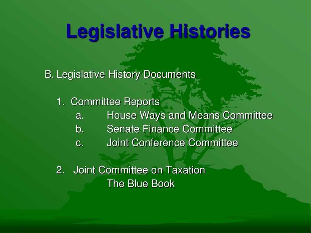Legislative Histories