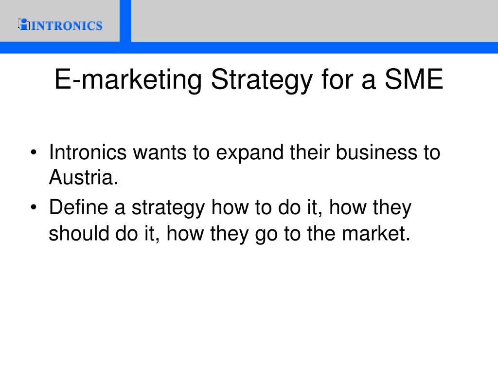E-marketing Strategy for a SME