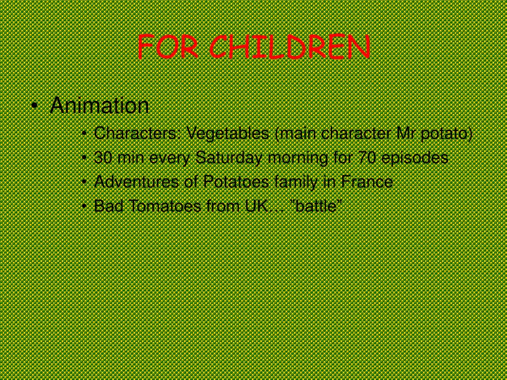 FOR CHILDREN