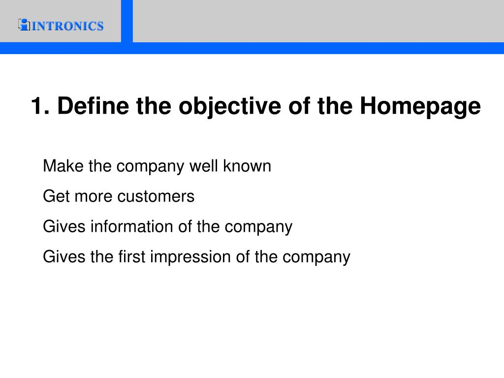 1. Define the objective of the Homepage
