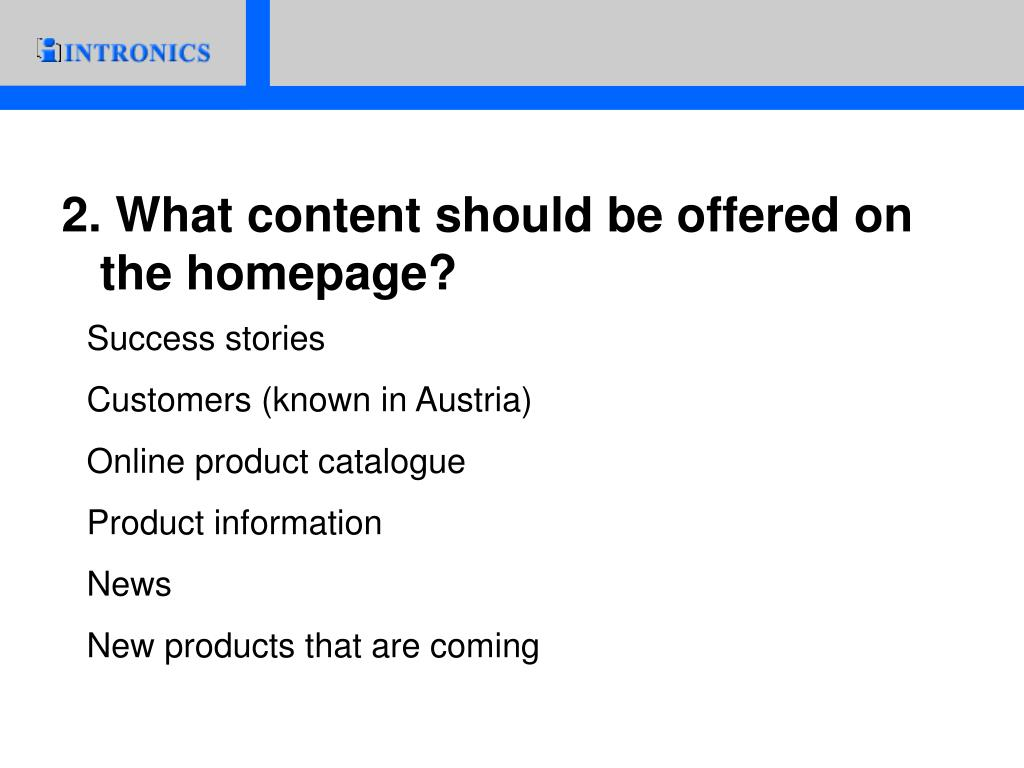 2. What content should be offered on the homepage?