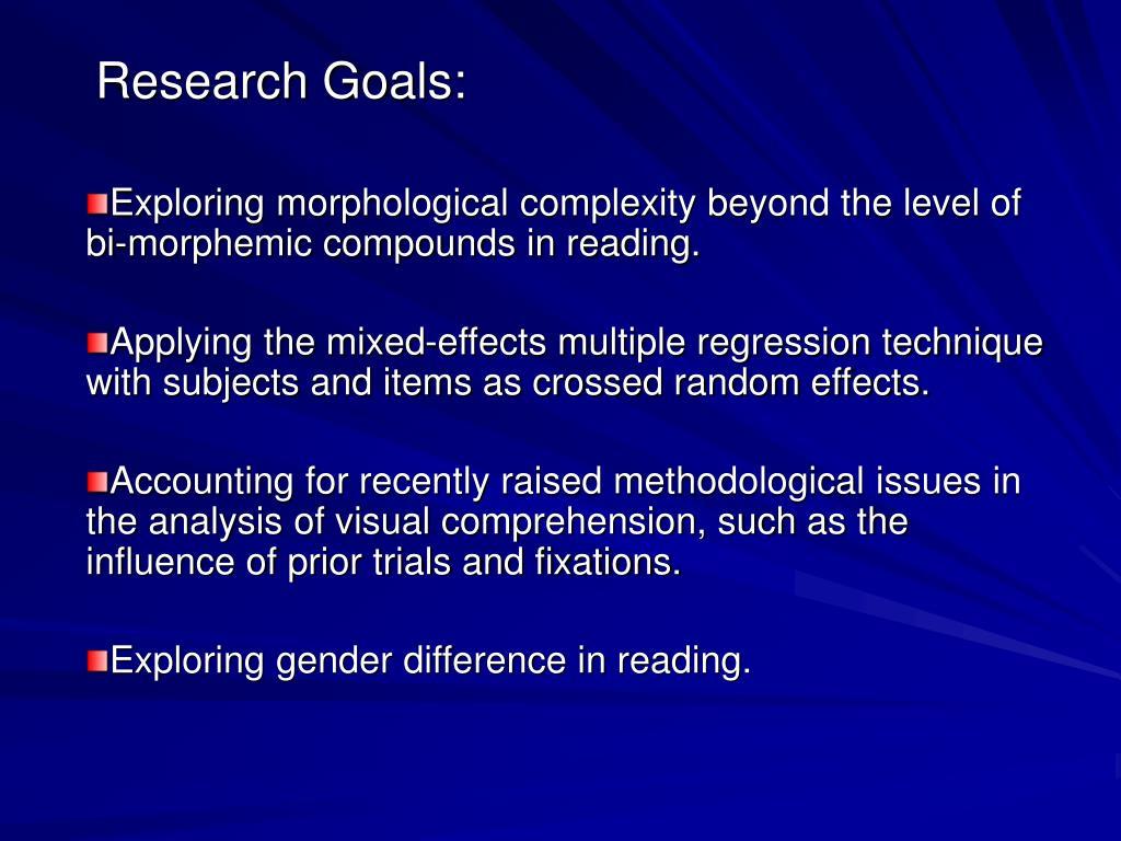 Research Goals: