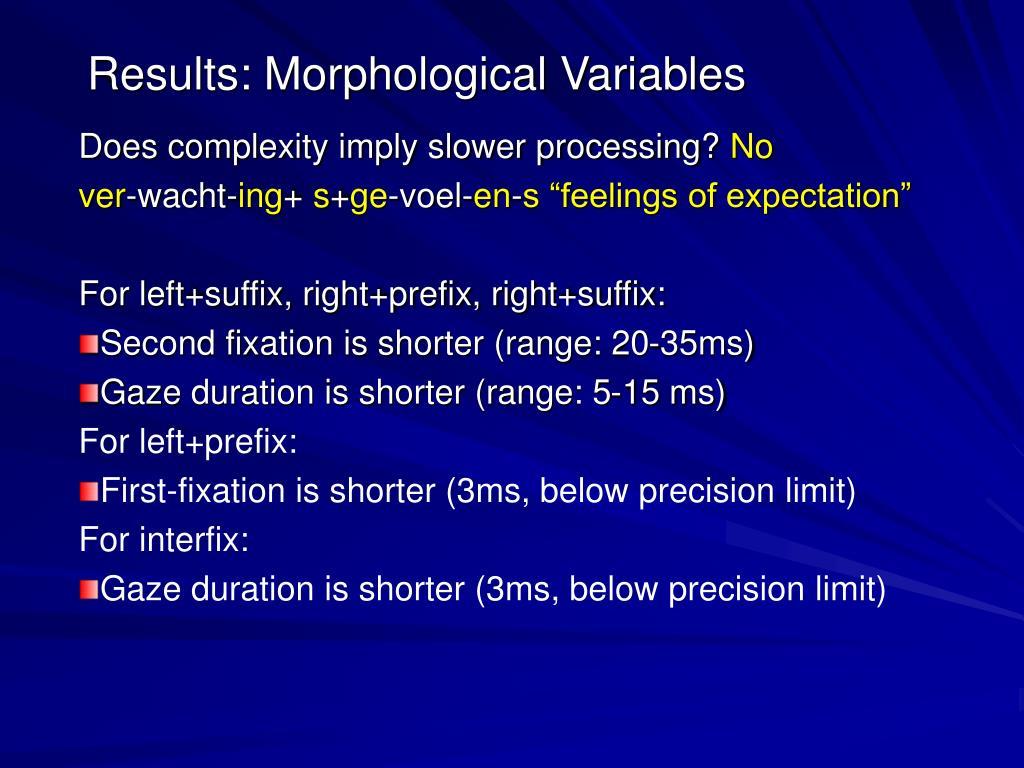 Results: Morphological Variables