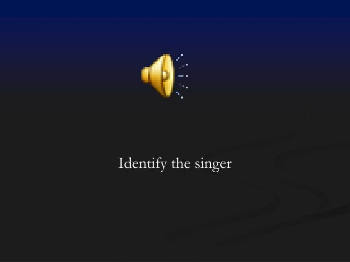 Identify the singer